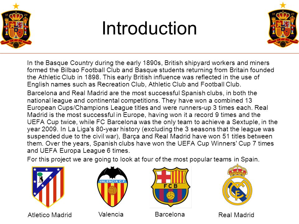 FC Barcelona HISTORY FC Barcelona was formed on the 22nd October 1899.