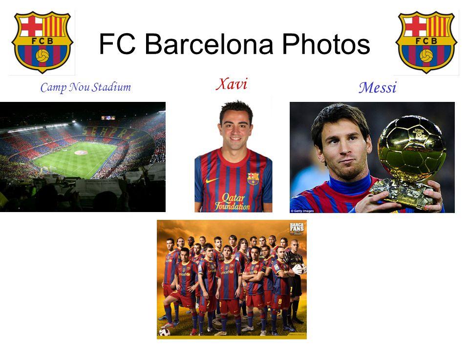 FC Barcelona Photos Camp Nou Stadium Messi Xavi