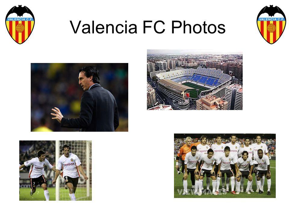 Valencia FC Photos
