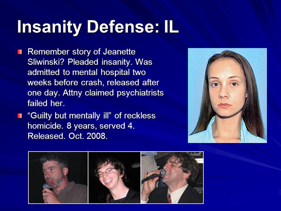 Insanity Defense: IL Remember story of Jeanette Sliwinski.