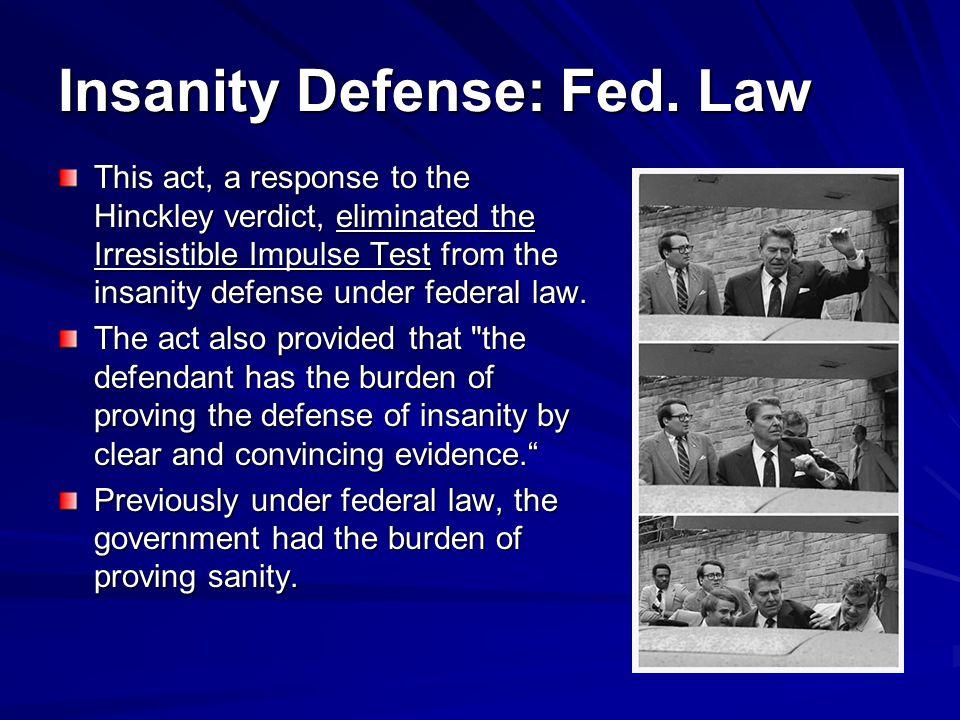 Insanity Defense: Fed.