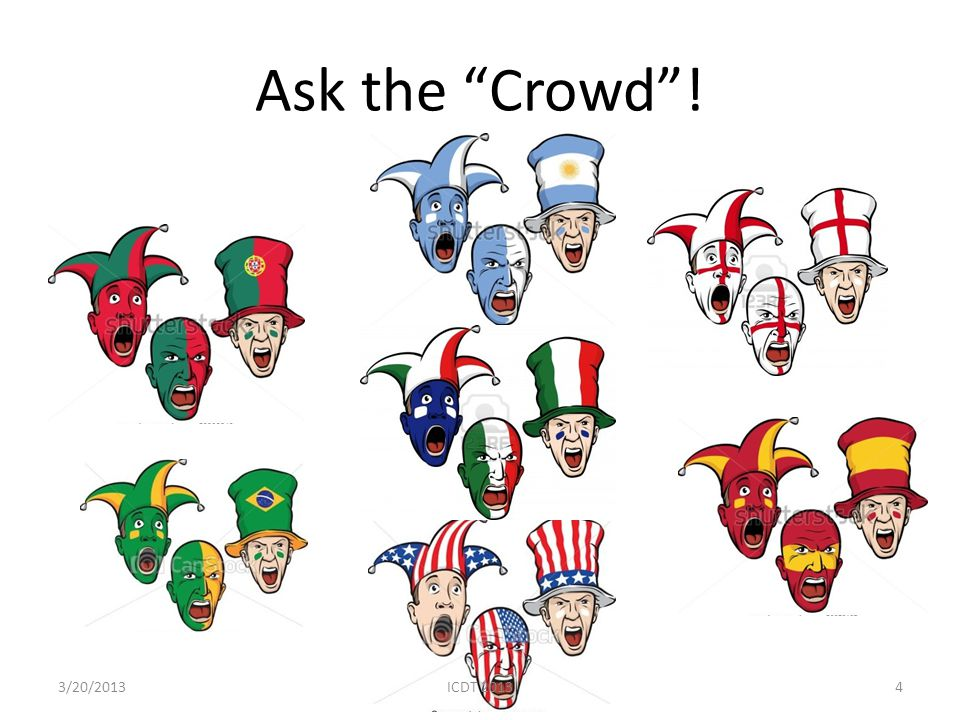 Ask the Crowd! 43/20/2013ICDT 2013