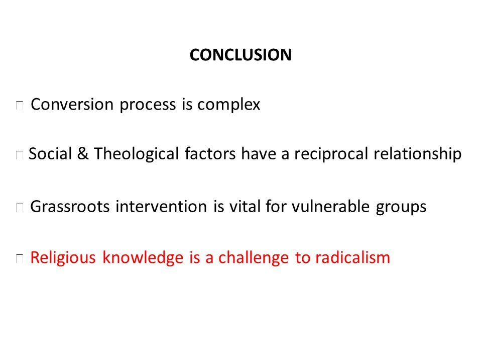 CONCLUSION Social & Theological factors have a reciprocal relationship Grassroots intervention is vital for vulnerable groups Religious knowledge is a