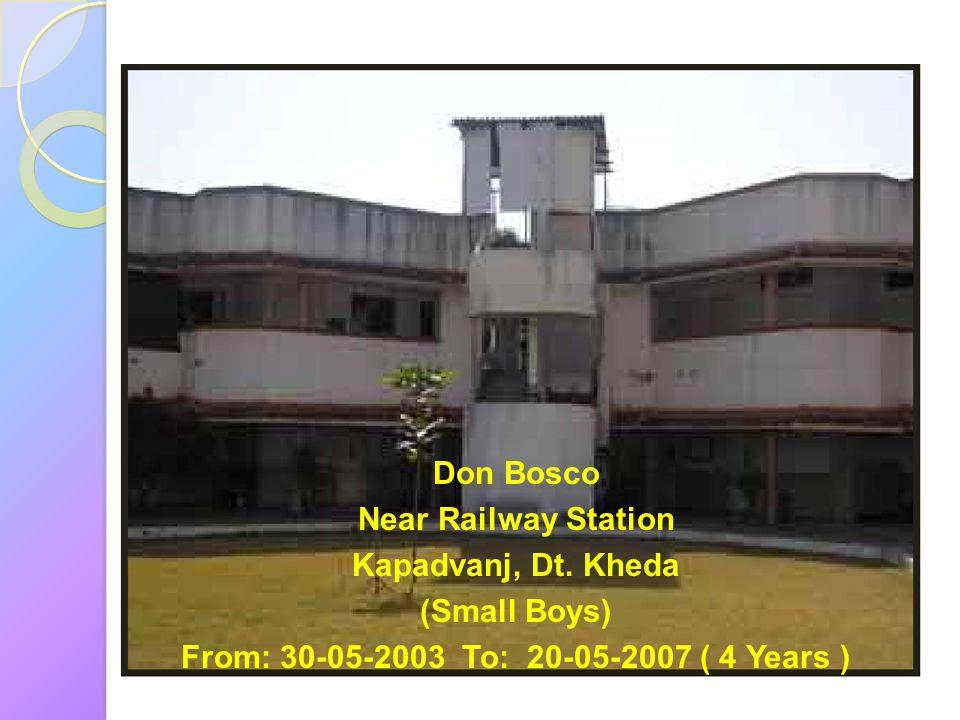 Don Bosco Near Railway Station Kapadvanj, Dt.