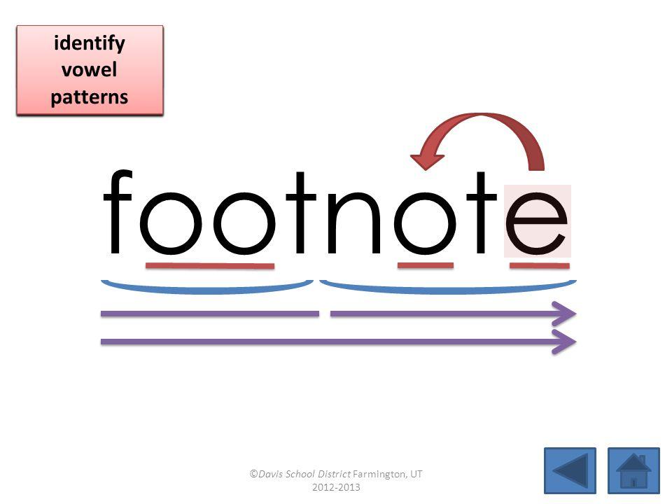joint footnotecookboil fishhookoilcangoodnesspinpoint androidcharbroiloutlookbookcase ©Davis School District Farmington, UT 2012-2013