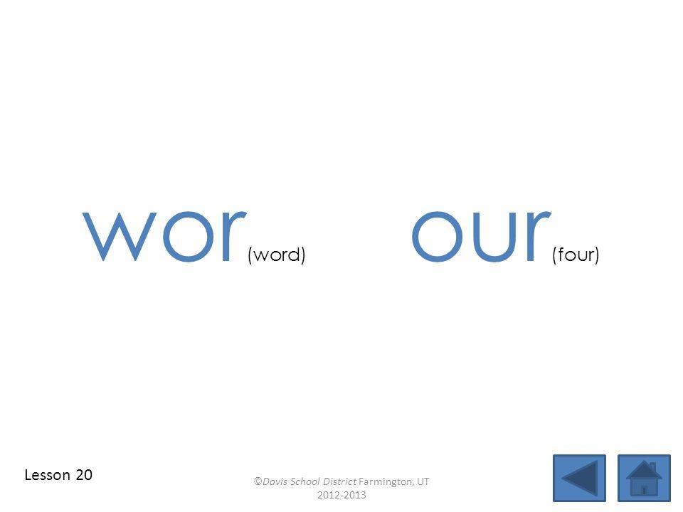 blend individual syllables identify vowel patterns four blend together identify vowel patterns blend individual syllables ©Davis School District Farmington, UT 2012-2013