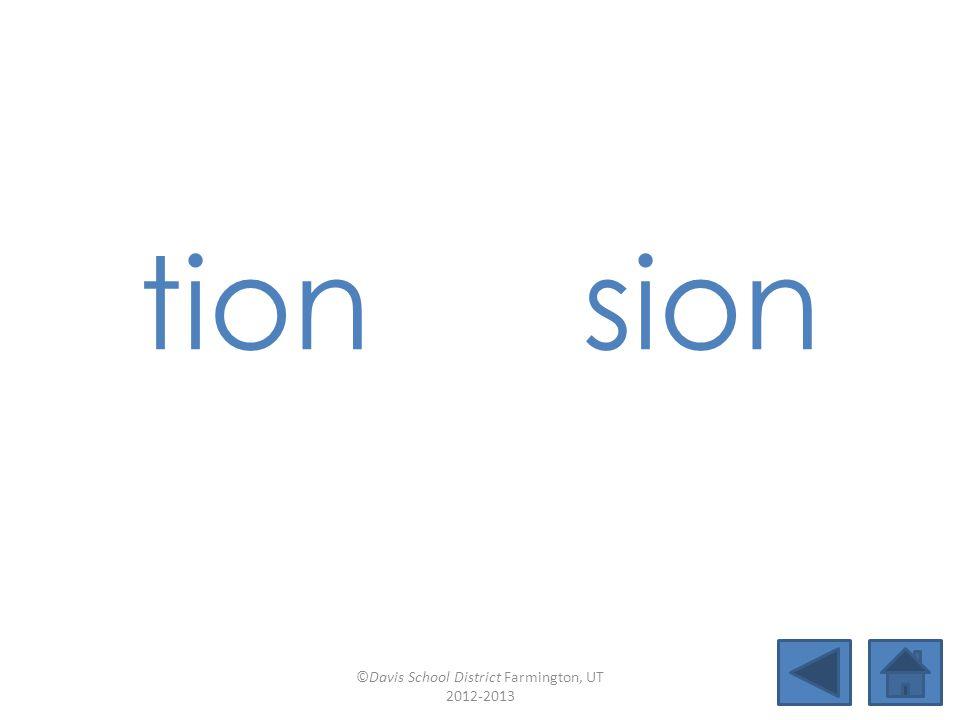 ture Lesson 23 ©Davis School District Farmington, UT 2012-2013