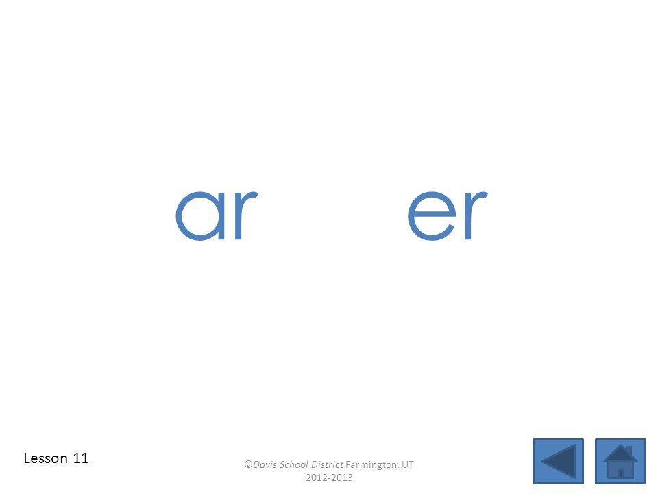 identify vowel patterns scar blend together identify vowel patterns blend individual syllables identify vowel patterns blend individual syllables ©Davis School District Farmington, UT 2012-2013