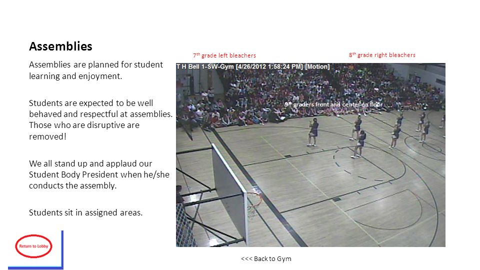 Assemblies Assemblies are planned for student learning and enjoyment.