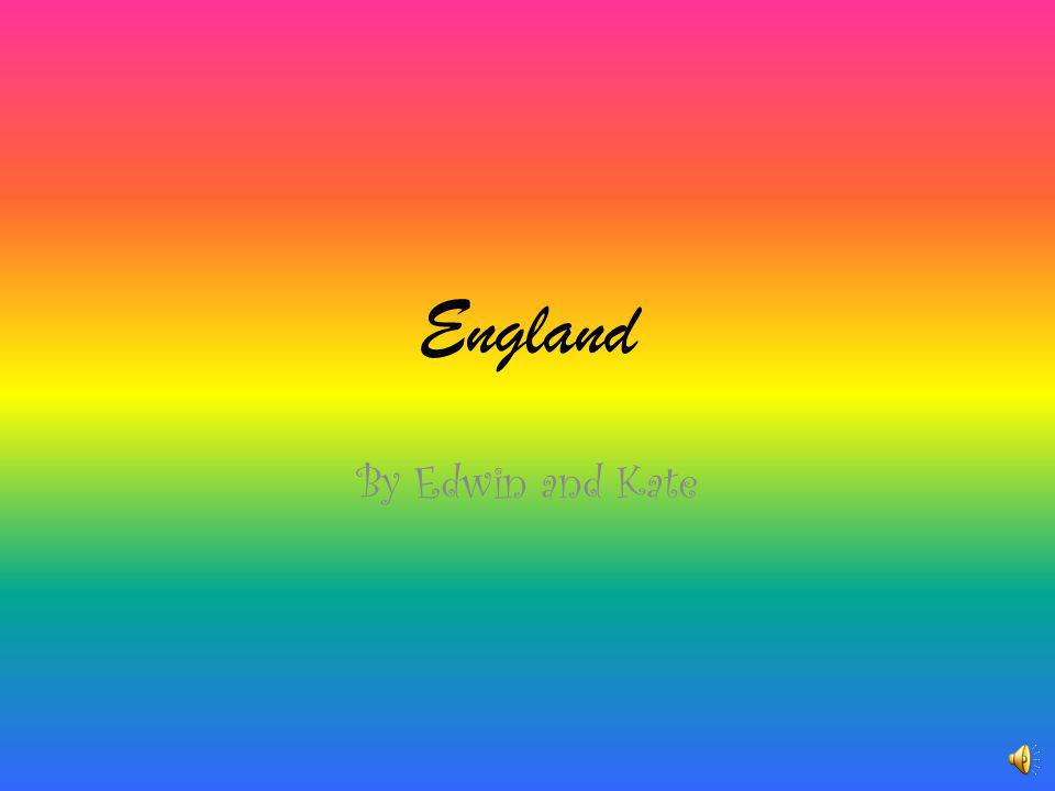 England By Edwin and Kate