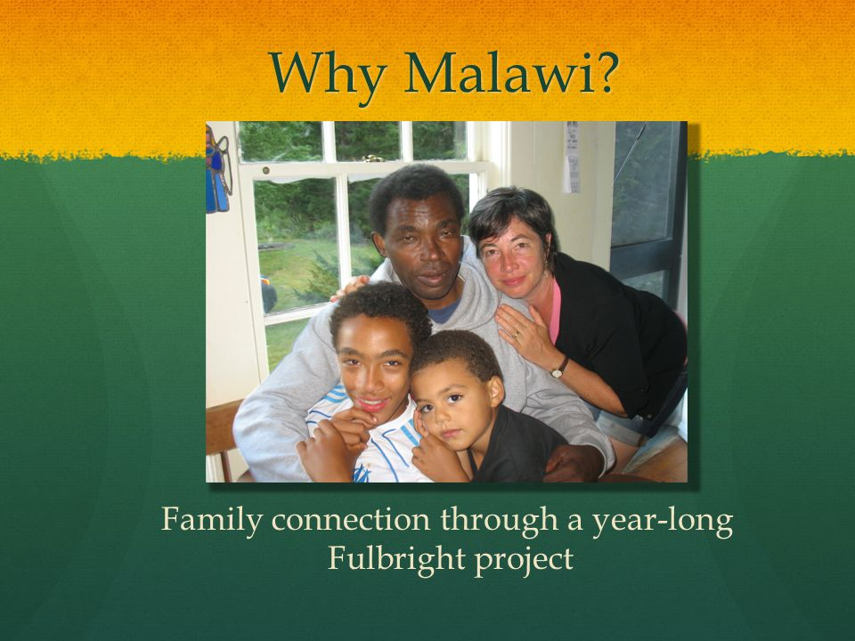 Why Malawi? Family connection through a year-long Fulbright project