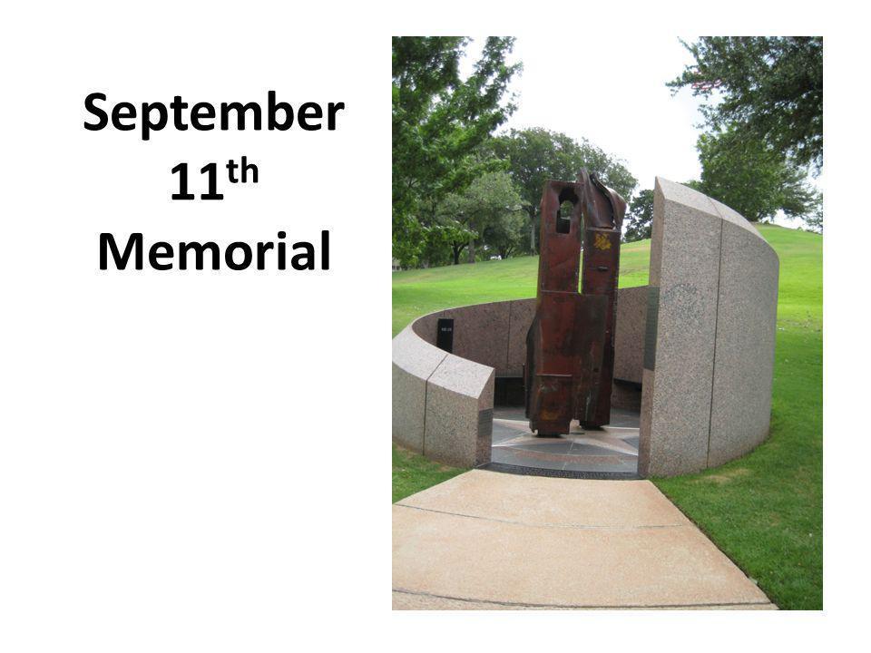 September 11 th Memorial
