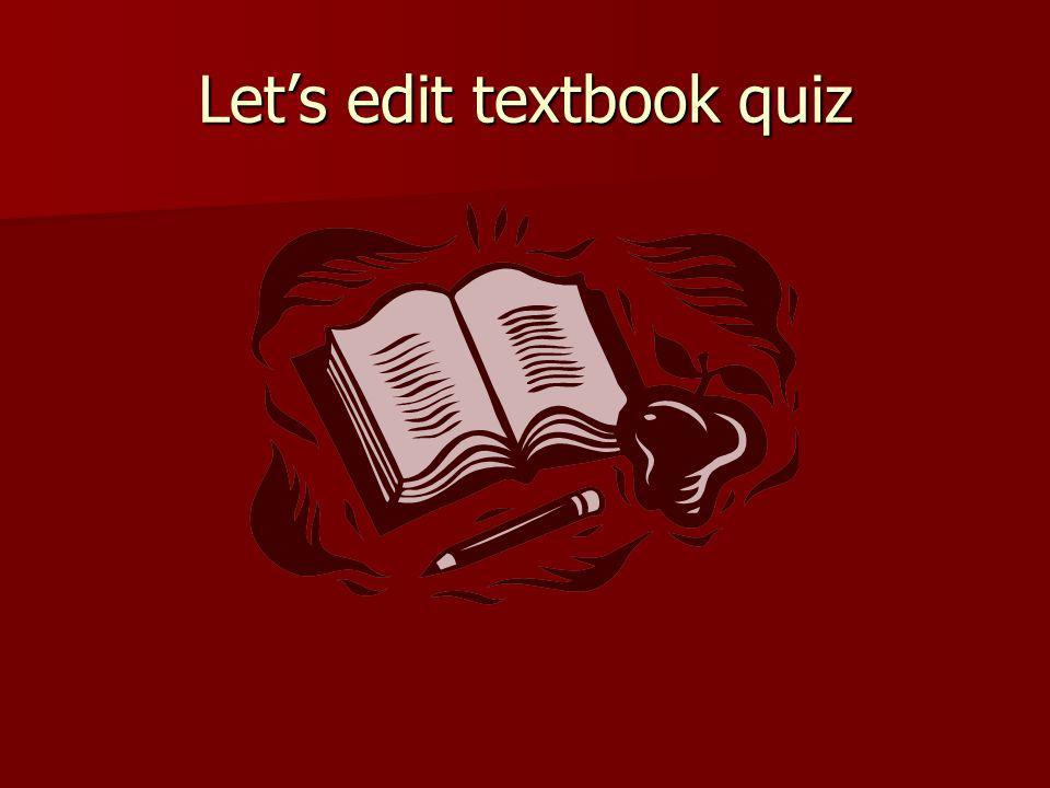 Lets edit textbook quiz