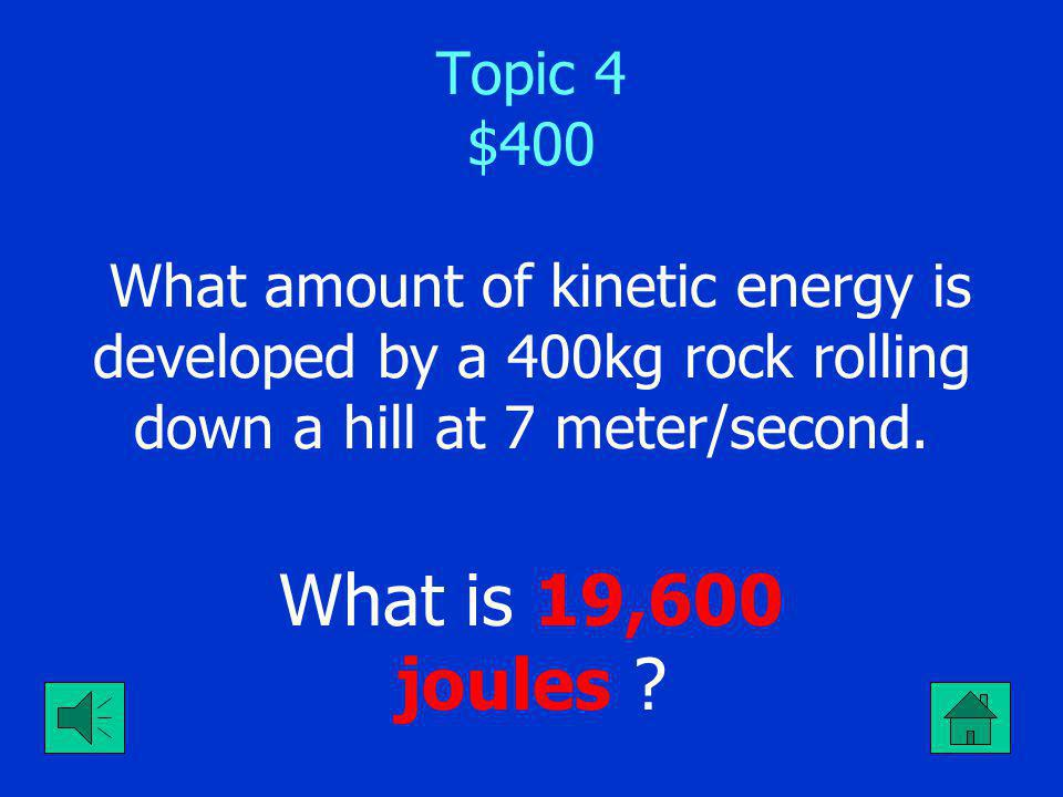 Topic 4 $300 If the average velocity of a rocket is 4000km/hr.