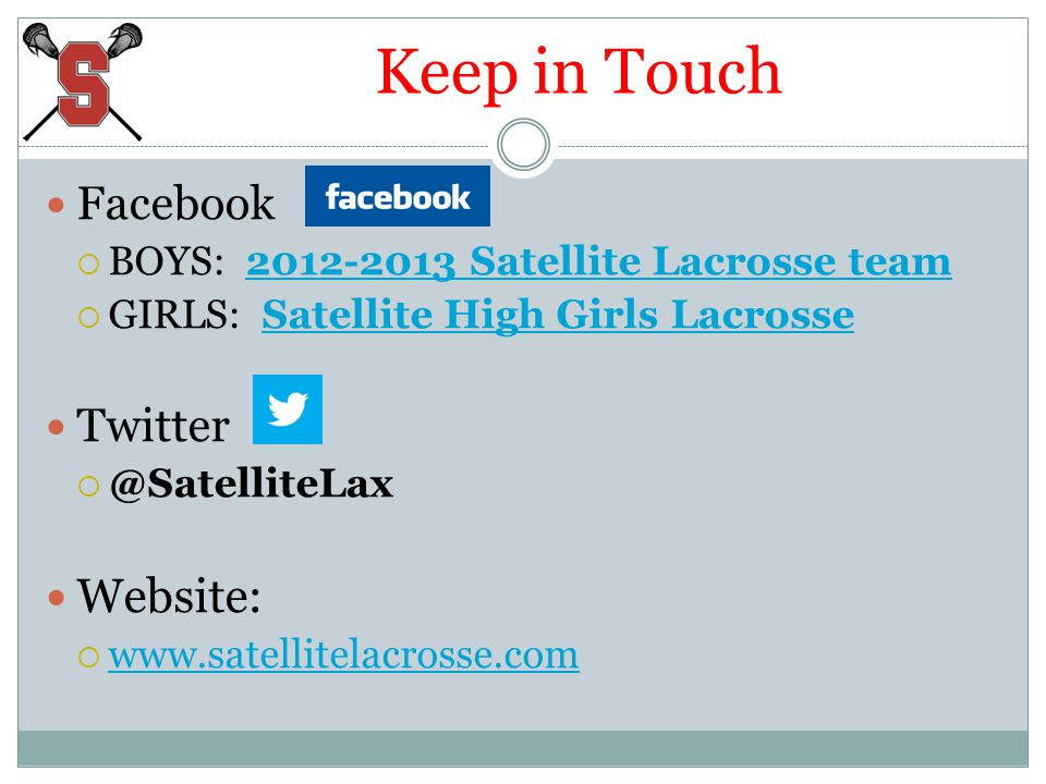 Keep in Touch Facebook BOYS: 2012-2013 Satellite Lacrosse team2012-2013 Satellite Lacrosse team GIRLS: Satellite High Girls LacrosseSatellite High Gir