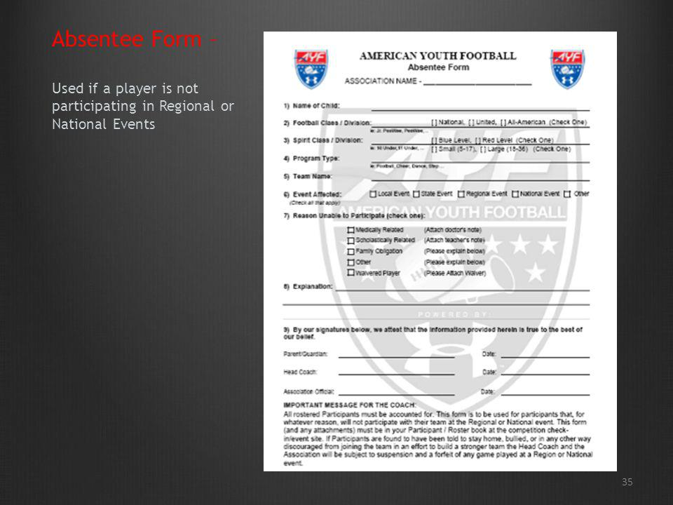 35 Absentee Form – Used if a player is not participating in Regional or National Events