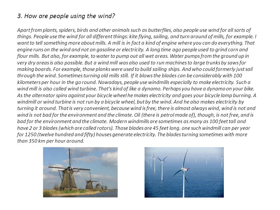 3. How are people using the wind.
