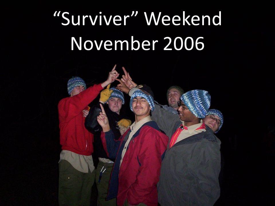 Surviver Weekend November 2006