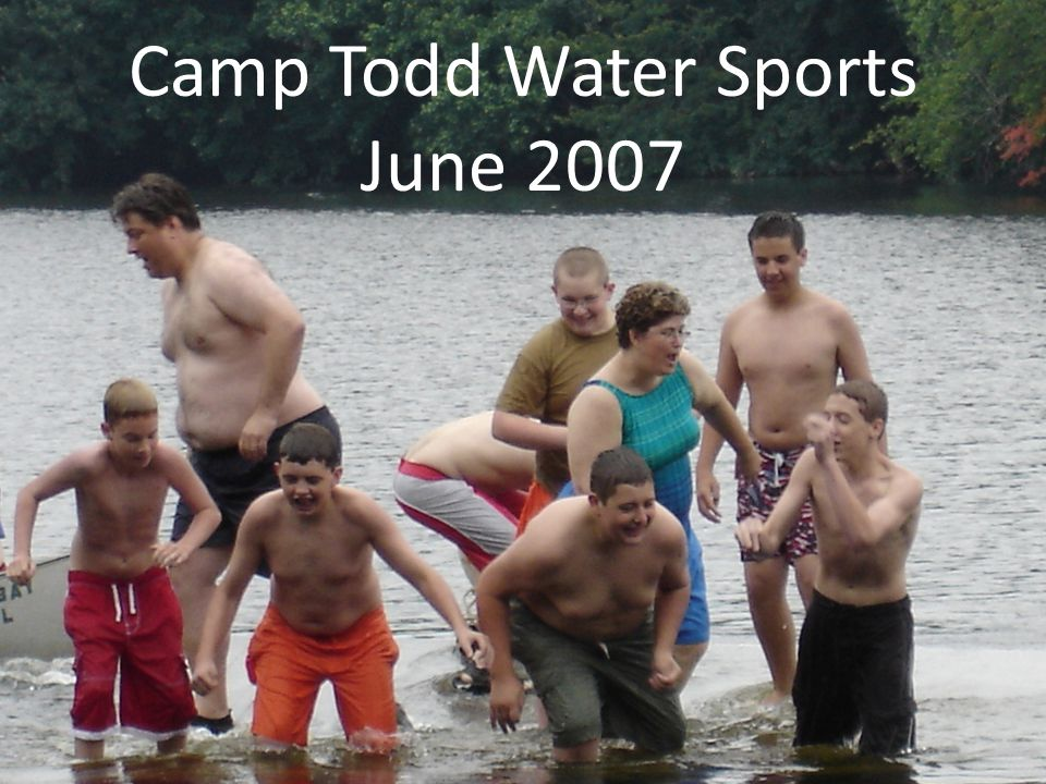 Camp Todd Water Sports June 2007