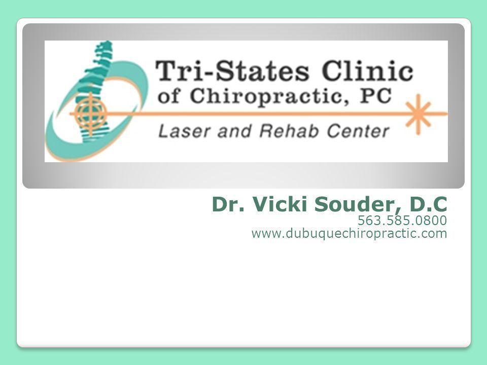 Dr. Vicki Souder, D.C 563.585.0800 www.dubuquechiropractic.com
