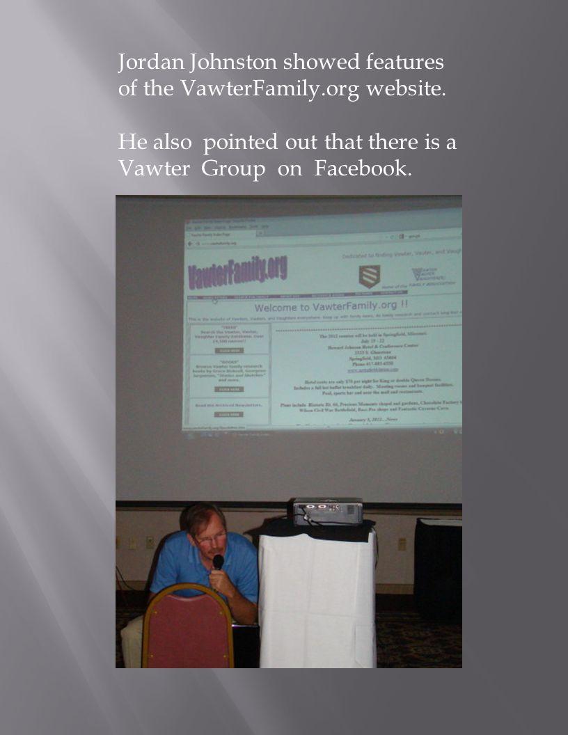 Jordan Johnston showed features of the VawterFamily.org website.