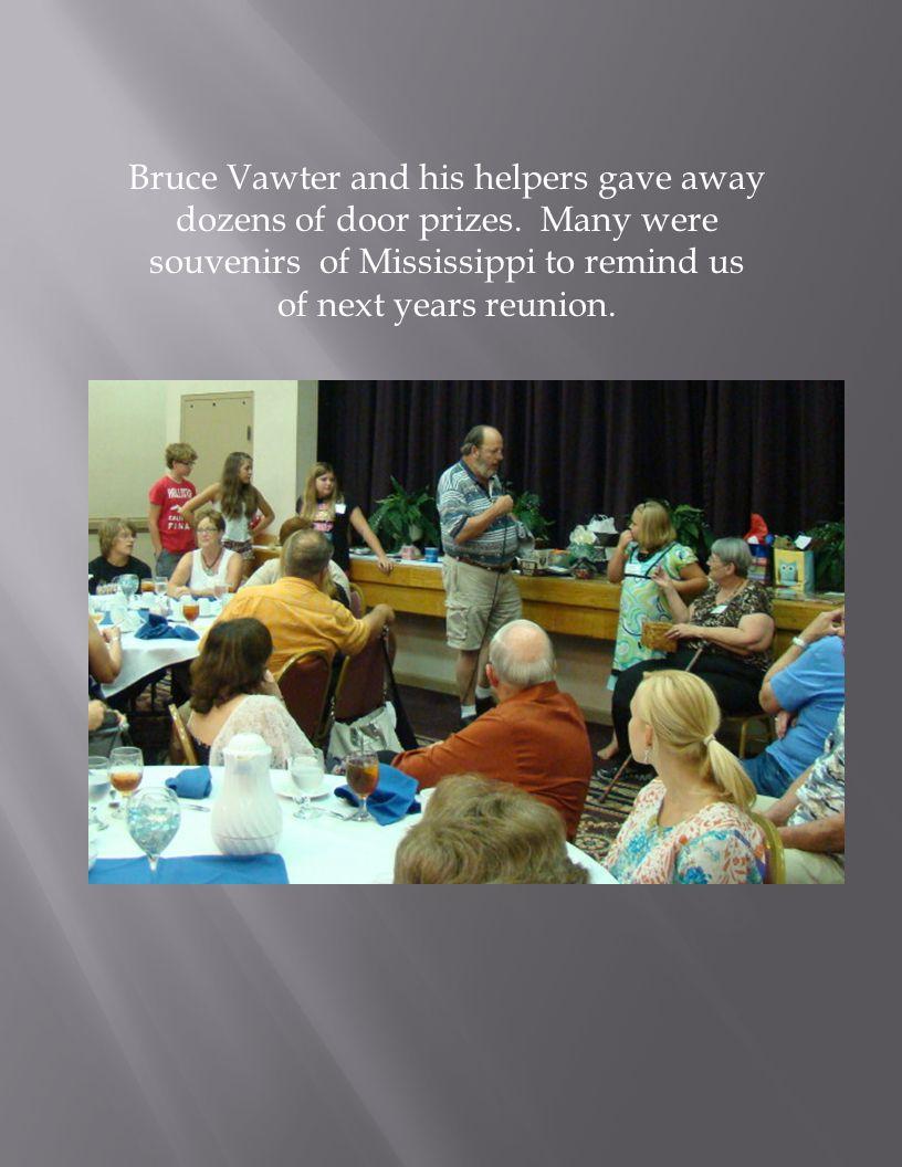 Bruce Vawter and his helpers gave away dozens of door prizes.