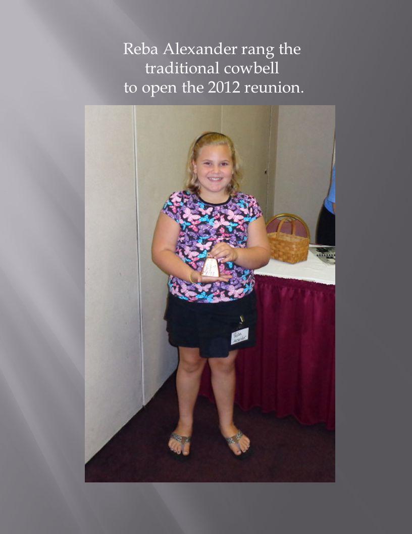 Reba Alexander rang the traditional cowbell to open the 2012 reunion.