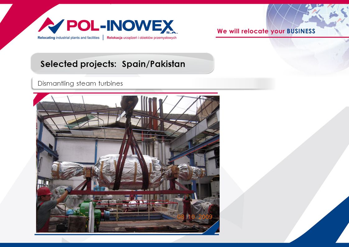 Selected projects: Dismantling steam turbines Spain/Pakistan