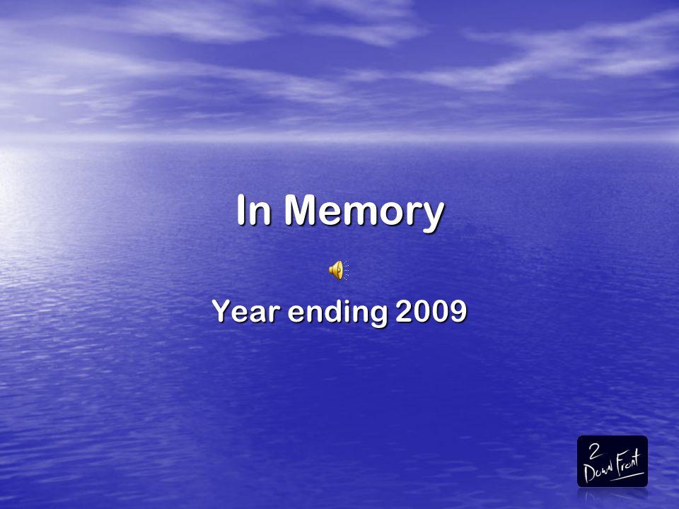 In Memory Year ending 2009