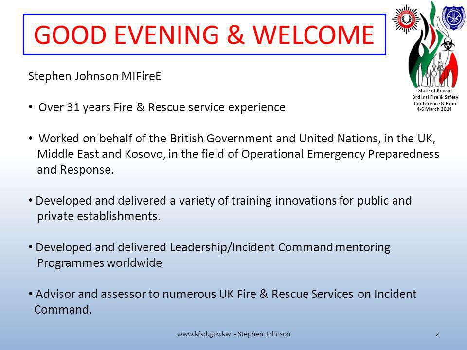 State of Kuwait 3rd Intl Fire & Safety Conference & Expo 4-6 March 2014 SHUKRAN www.kfsd.gov.kw - Stephen Johnson3