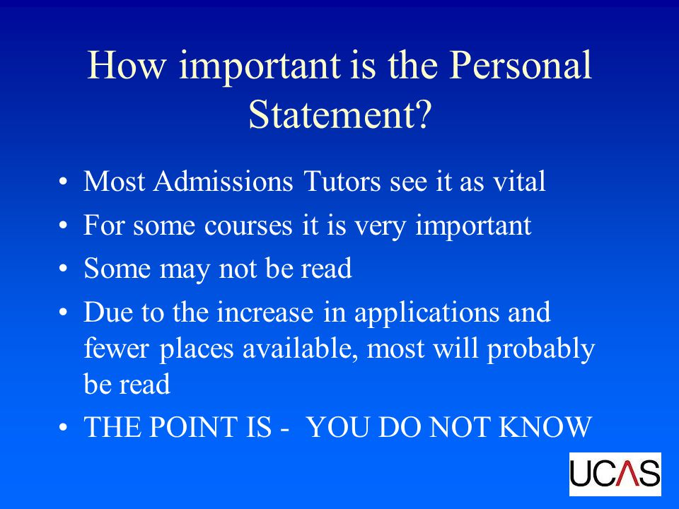 What is the Personal Statement used for.