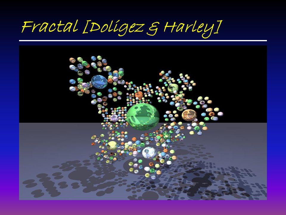Fractal [Doligez & Harley]