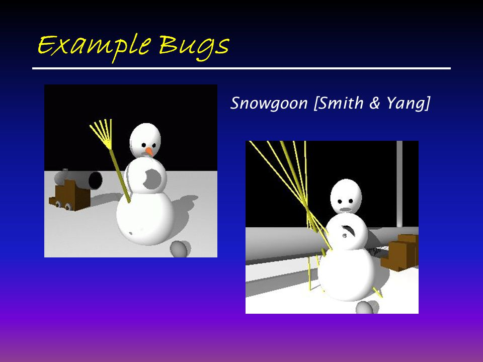 Example Bugs Snowgoon [Smith & Yang]