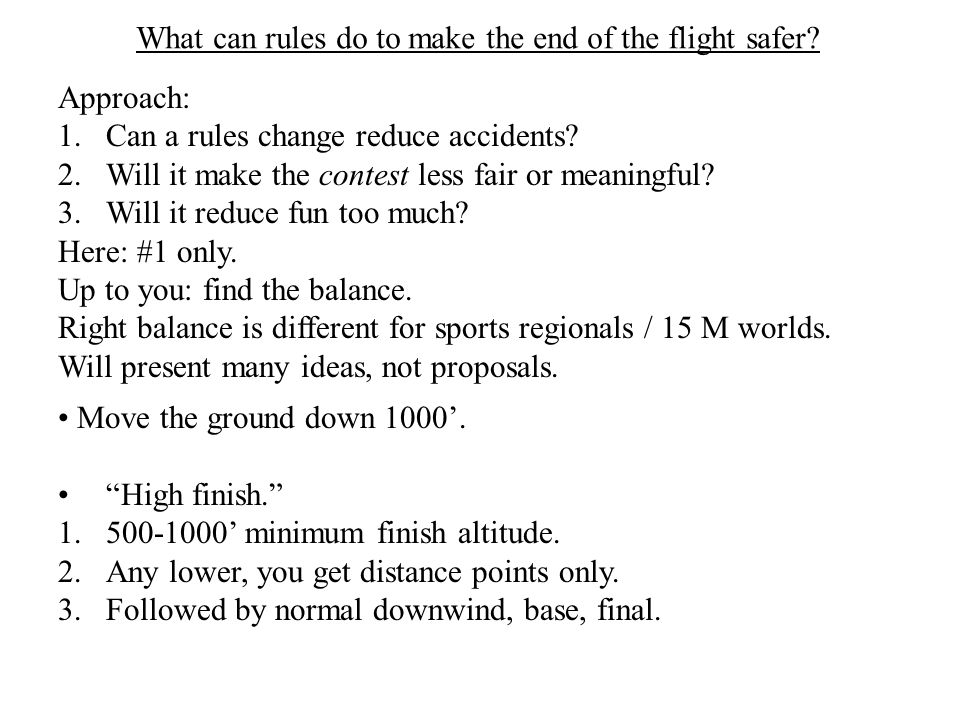 What can rules do to make the end of the flight safer.