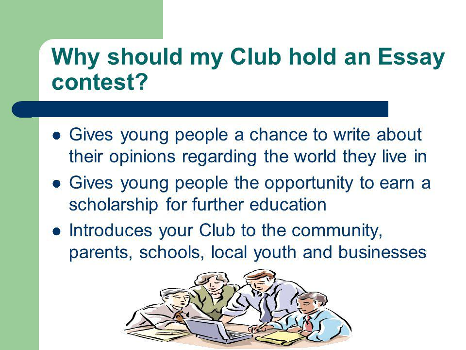 Why should my Club hold an Essay contest.