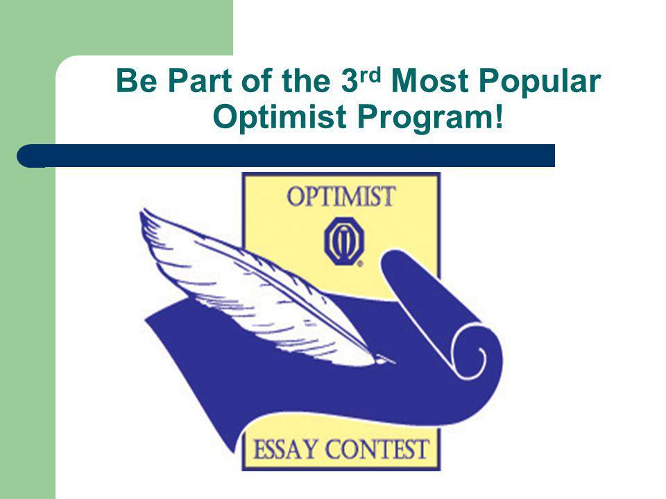 Be Part of the 3 rd Most Popular Optimist Program!