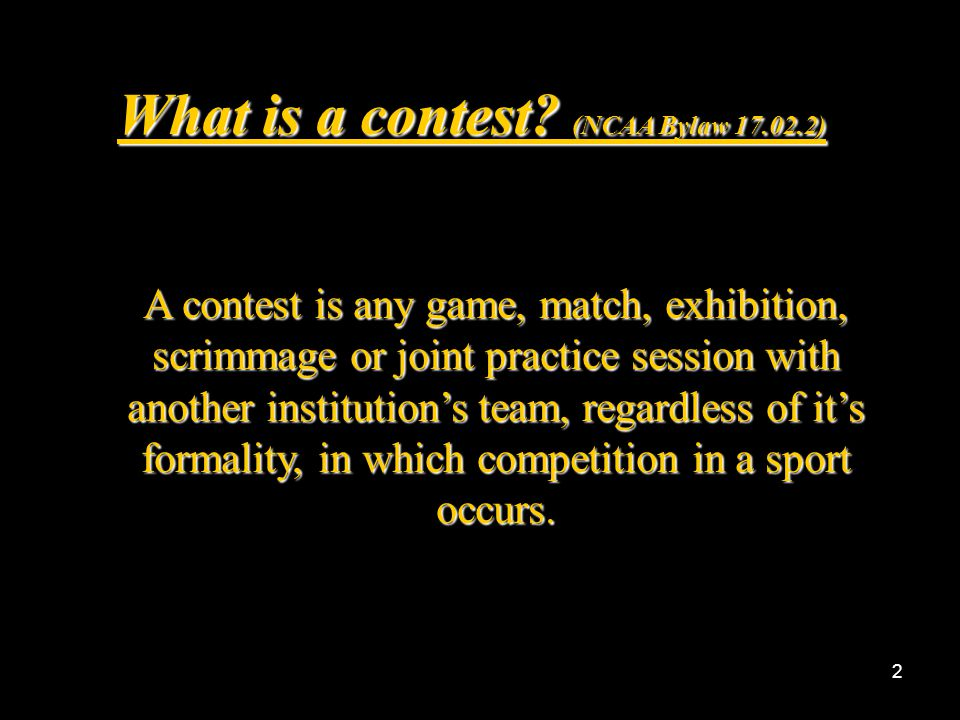 1 NCAA Bylaw 20.10.3.5 Minimum Contests and Participants Requirements
