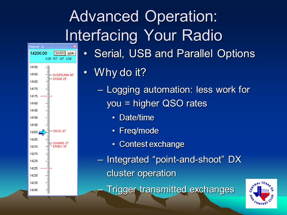 Advanced Operation: Interfacing Your Radio Serial, USB and Parallel OptionsSerial, USB and Parallel Options Why do it?Why do it.