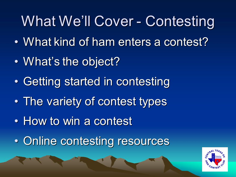 What Well Cover - Contesting What kind of ham enters a contest?What kind of ham enters a contest.