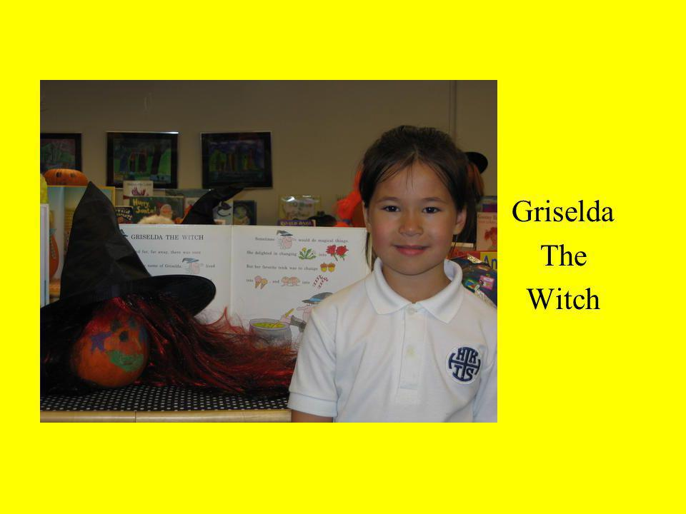 Griselda The Witch