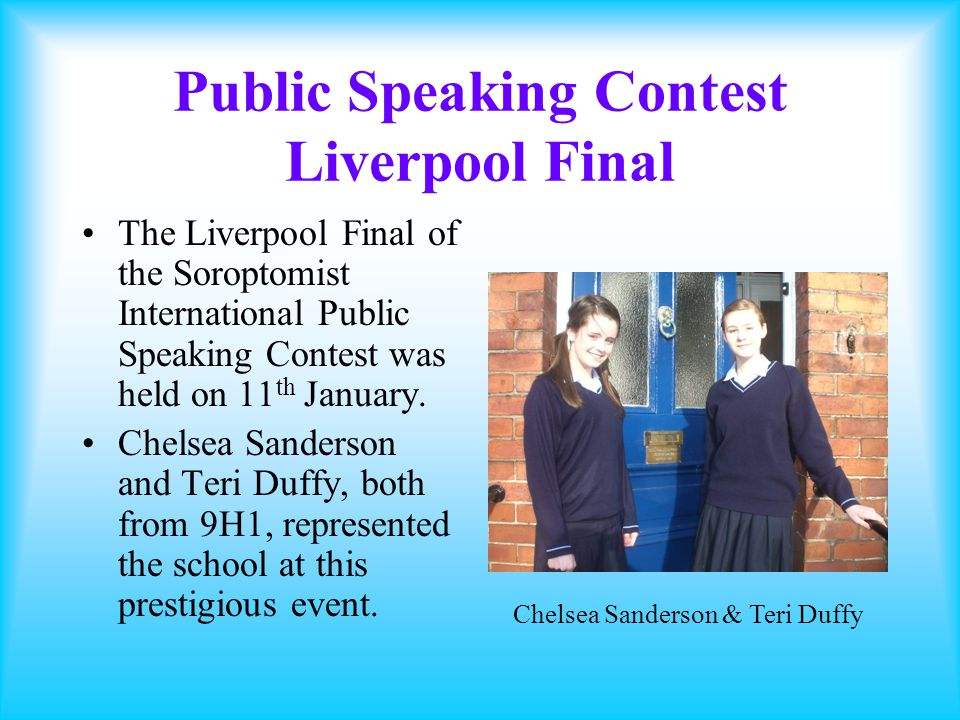 Public Speaking Contest Liverpool Final There were 9 candidates in the Liverpool Final from Broughton Hall, St.