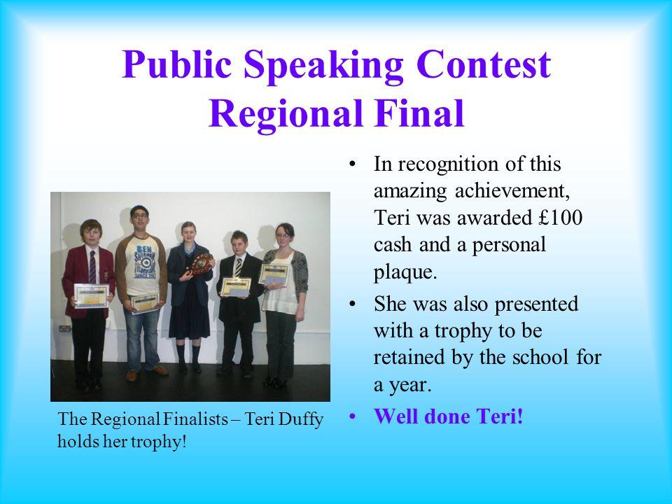 Public Speaking Contest Teri Duffy 9H1 English Class Winner of Public Speaking Contest 2008