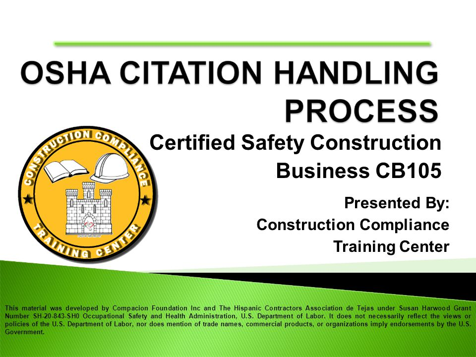 This material was developed by Compacion Foundation Inc and The Hispanic Contractors Association de Tejas under Susan Harwood Grant Number SH-20-843-SH0 Occupational Safety and Health Administration, U.S.