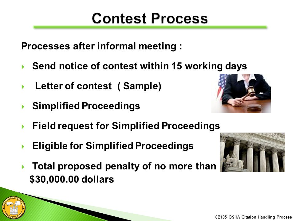 Processes after informal meeting : Send notice of contest within 15 working days Letter of contest ( Sample) Simplified Proceedings Field request for