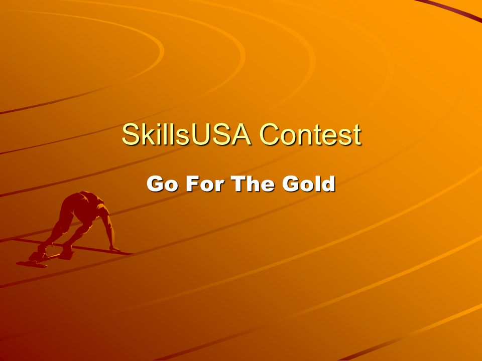 SkillsUSA Contest Go For The Gold