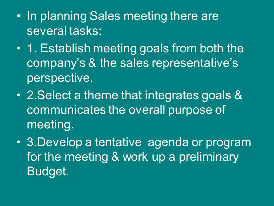 In planning Sales meeting there are several tasks: 1.