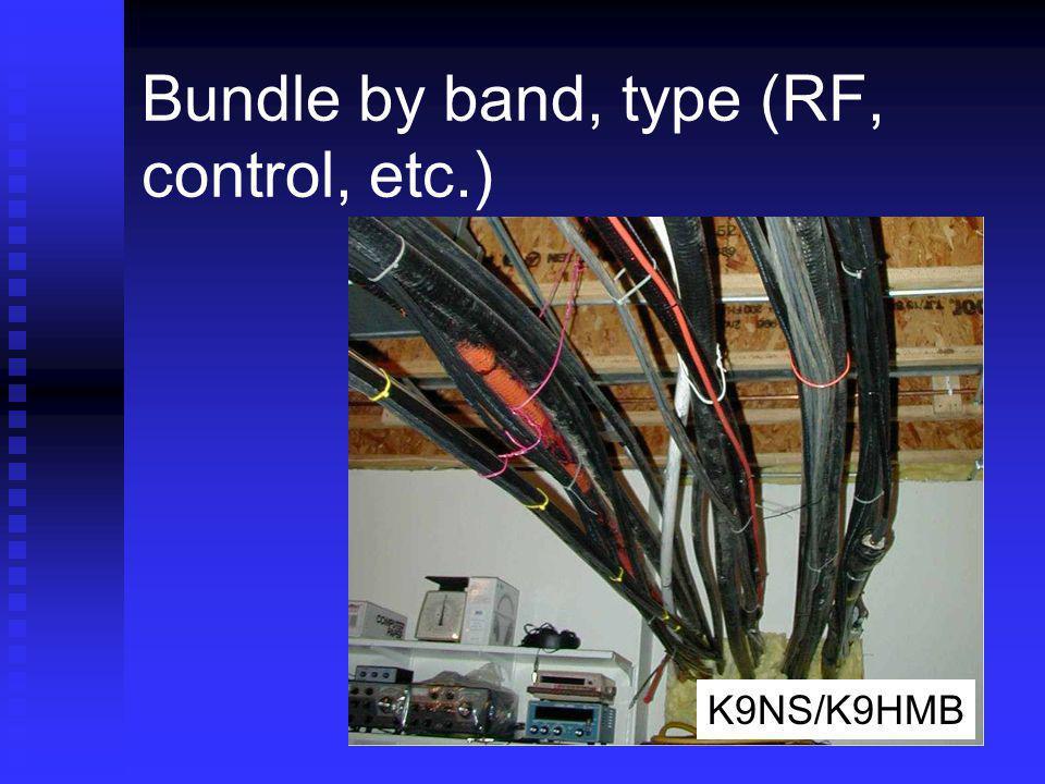 Bundle by band, type (RF, control, etc.) K9NS/K9HMB