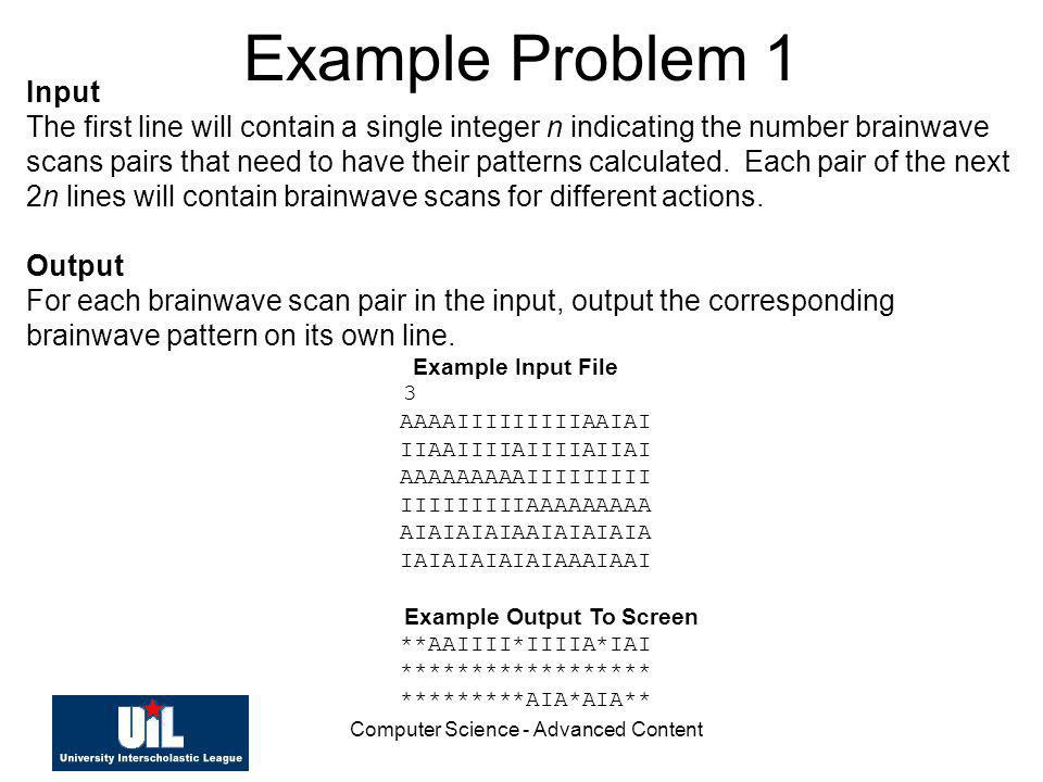 Computer Science - Advanced Content Example Problem 1 Input The first line will contain a single integer n indicating the number brainwave scans pairs