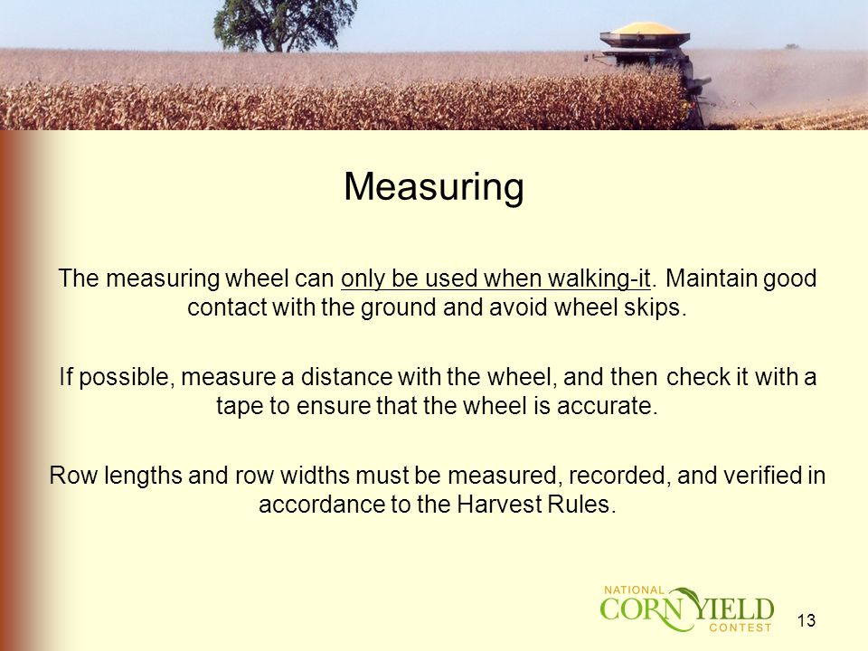 Measuring The measuring wheel can only be used when walking-it.