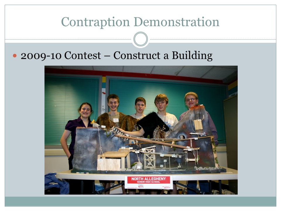Contraption Demonstration 2009-10 Contest – Construct a Building